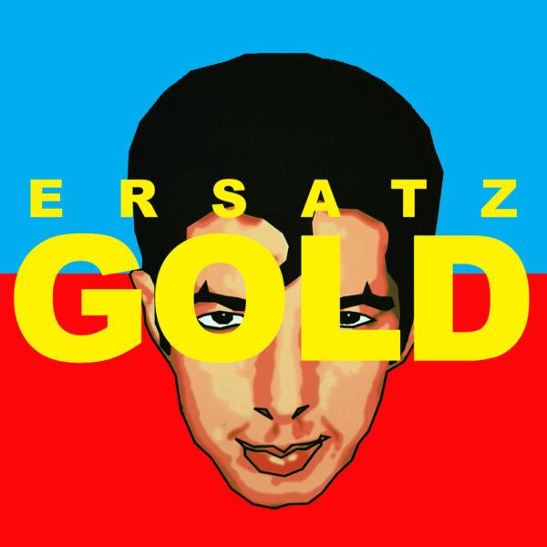 Ersatz Gold
